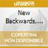 NEW BACKWARDS, THE