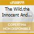 THE WILD,THE INNOCENT AND THE E STREET S