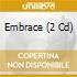 EMBRACE (2 CD)