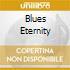 BLUES ETERNITY