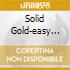 SOLID GOLD-EASY ACTION