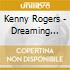 Kenny Rogers - Dreaming Love Hits