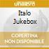 ITALO JUKEBOX