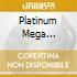 PLATINUM MEGA HITS-MIXES-ITALO