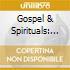 GOSPEL & SPIRITUALS: THE BEST OF