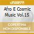 AFRO E COSMIC MUSIC VOL.15