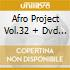 AFRO PROJECT VOL.32 + DVD LIVE CONCERT 2008
