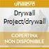DRYWALL PROJECT/DRYWALL