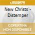 New Christs - Distemper