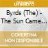 The Byrds - The Sun Came Out
