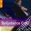 Rough Guide To Bellydance Cafe'