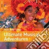 Rough Guide To Ultimate Musical Adventures
