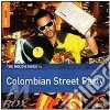 ROUGH GUIDE TO COLOMBIAN STREET PARTY