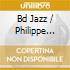 BD JAZZ / PHILIPPE PESEUX