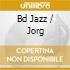 BD JAZZ / JORG