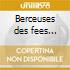 Berceuses des fees cd/book