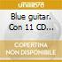 BLUE GUITARS-EARBOOK/11CD+DVD