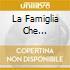 LA FAMIGLIA CHE MERAVIGLIA  CD+LIBRO