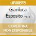 Gianluca Esposito - Conversation With Big Man