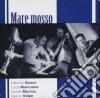Bosso / Mannutza / Muresu / Volpe - Mare Mosso
