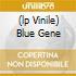 (LP VINILE) BLUE GENE