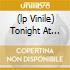 (LP VINILE) TONIGHT AT NOON (180 GR)