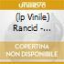 (LP VINILE) RANCID - PICTURE DISC