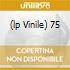 (LP VINILE) 75