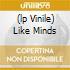 (LP VINILE) LIKE MINDS
