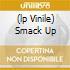 (LP VINILE) SMACK UP