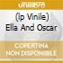 (LP VINILE) ELLA AND OSCAR