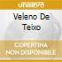 VELENO DE TEIXO