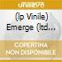 (LP VINILE) EMERGE (LTD EDITION COLOR VINYL)