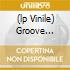 (LP VINILE) GROOVE GREASE