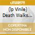 (LP VINILE) DEATH WALKS BEHIND YOU