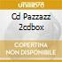 CD PAZZAZZ 2CDBOX