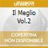 IL MEGLIO VOL.2