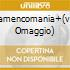 FLAMENCOMANIA+(VHS OMAGGIO)