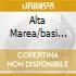 ALTA MAREA/BASI MUSICALI