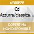 CD AZZURRA/CLASSICA ECO.