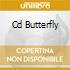 CD BUTTERFLY