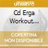 CD ERGA WORKOUT MUSIC
