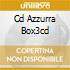 CD AZZURRA BOX3CD