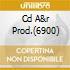 CD A&R PROD.(6900)