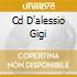 CD D'ALESSIO GIGI