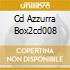 CD AZZURRA BOX2CD008
