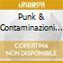 PUNK & CONTAMINAZIONI (2CD)