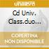 CD UNIV. CLASS.DUO 2CD