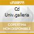 CD UNIV.GALLERIA