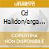 CD HALIDON/ERGA 2CD